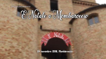 E' Natale a Mombaroccio (24 novembre 2018)