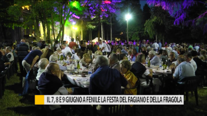 Il 7, 8 e 9 giugno torna a Fenile di Fano la Festa del Fagiano e della Fragola – VIDEO