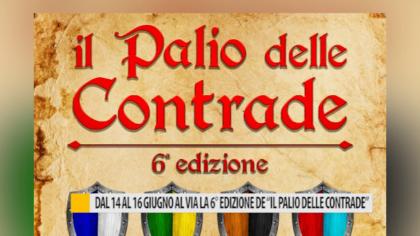 """Dal 14 al 16 giugno al via la 6° edizione de """"Il Palio delle Contrade"""" – VIDEO"""