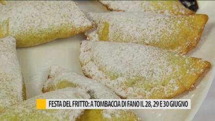 Festa del Fritto: a Tombaccia di Fano il 28, 29 e 30 giugno – VIDEO