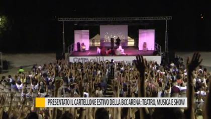 Presentato il cartellone estivo della Bcc Arena: teatro, musica e show – VIDEO