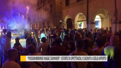 """""""Fossombrone Magic Summer"""": estate di spettacoli e sconti a cielo aperto – VIDEO"""