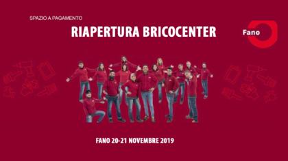 Riapertura Bricocenter Fano (20-21 novembre 2019)